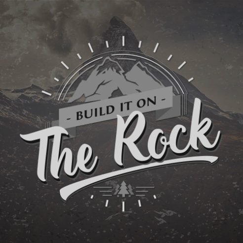 Build it on the Rock
