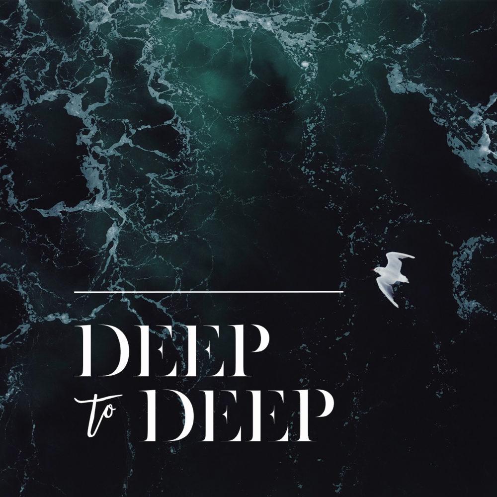 Deep to Deep