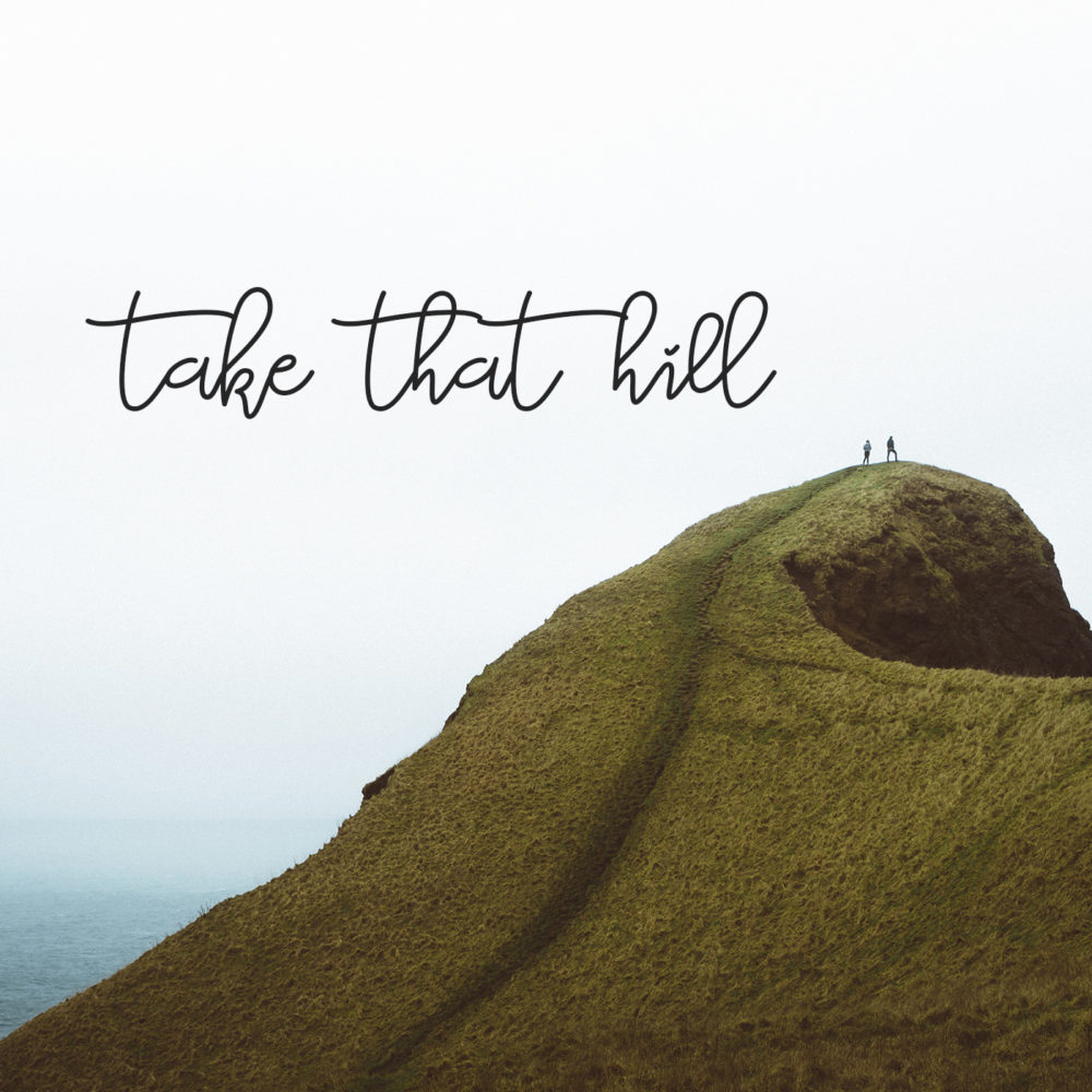 Take That Hill
